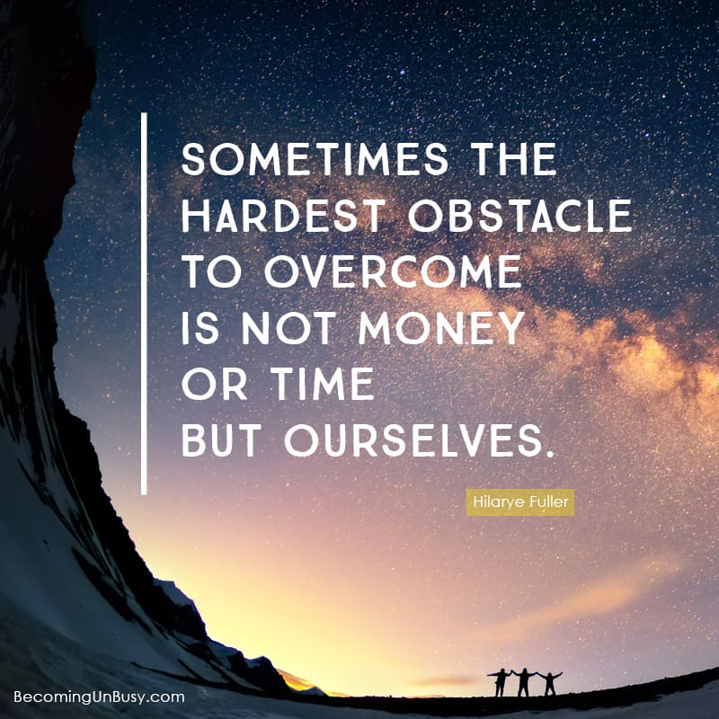 Believe and understand it is possible. Surprisingly this can be the hardest road block for many people to overcome. Sometimes the hardest obstacle to overcome is not money or time but ourselves. *This quote is so true. Love this post.