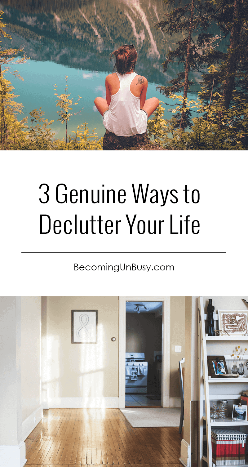 All of the three decluttering steps below — no matter what order you choose to do them in — ultimately will lead you to an UnBusy Life. *Loving this post and site!