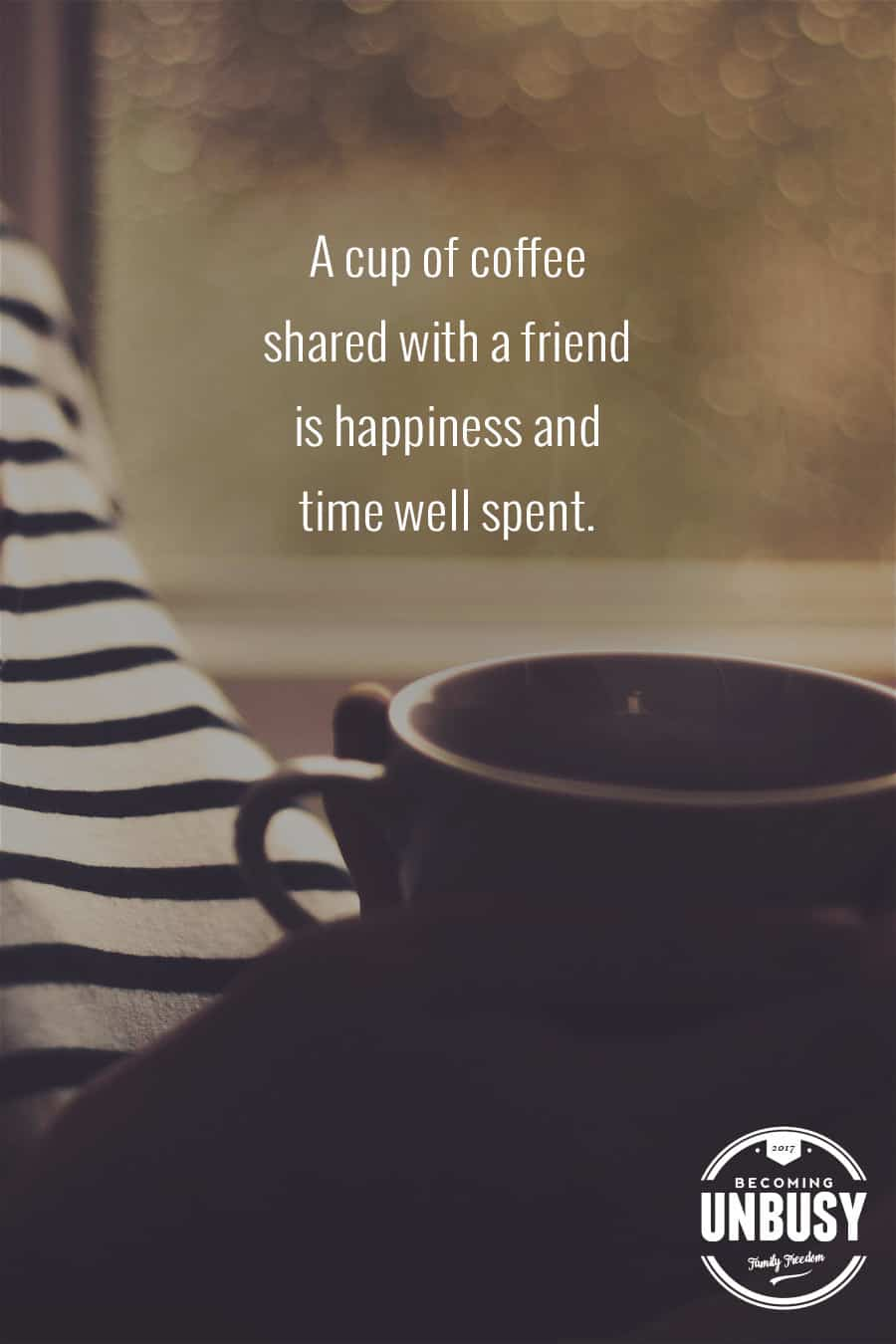 10 Good Morning Quotes - A cup of coffee shared with a friend is happiness and time well spent. #lifequotes #quotes #goodmorningquotes #coffeequotes *Start the day off right with these morning inspirational quotes. Love this good morning motivation!