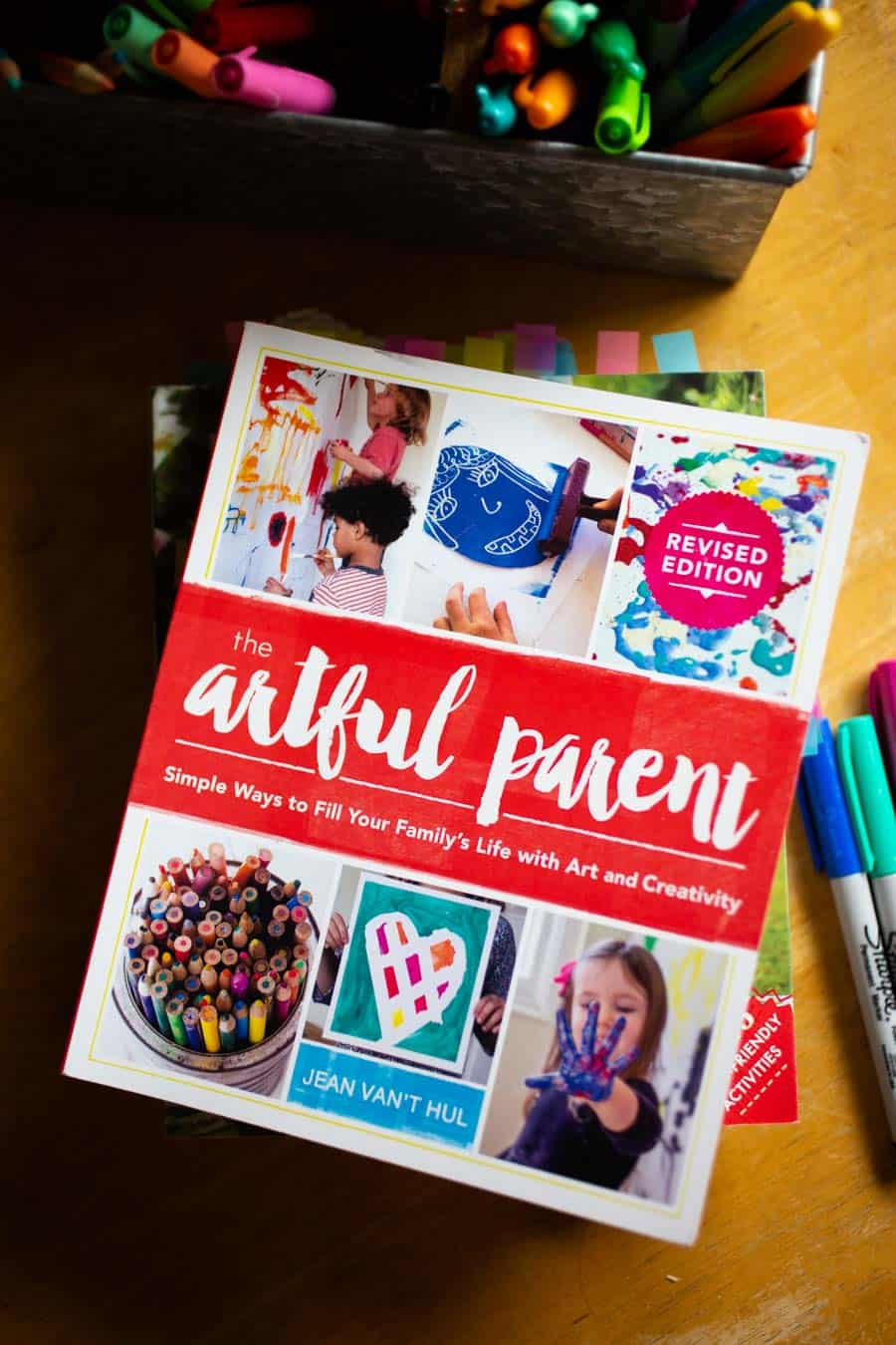 The Artful Parent: Simple Ways to Fill Your Family's Life With Art & Creativity.
