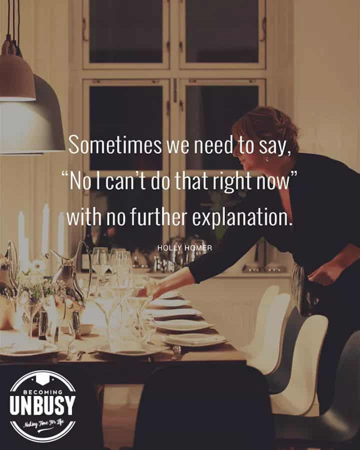 """A lady setting the table for dinner with quotes about change, """"Sometimes we need to say """"No. I can't do that right now"""" with no further explanation."""""""