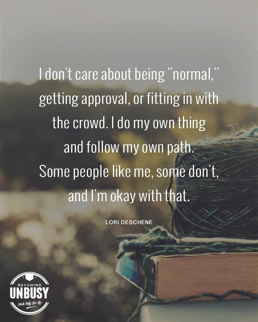 """An old book and a ball of yarn sitting on the arm rest of a chair with the following quote over top, """"I don't care about being """"normal"""" getting approval or fitting in with the crowd. I do my own thing and follow my own path. Some people like me, some don't, and I'm okay with that."""""""